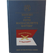 History of the Fifth Massachusetts Battery Civil War Book