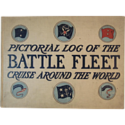 1909 Pictorial Log of the Battle Fleet Cruise Around the World Book by Roman J. Miller Illustrated form H R Jackson Photographs Battleships