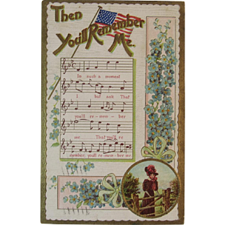1910 German Patriotic Then You'll Remember Me Music and Lyrics Postcard Germany Embossed