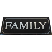 Reverse Painted Glass Black and Silver Family Sign