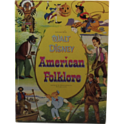 1956 Walt Disney American Folklore Childrens Book Whitman Includes Davy Crockett, Brer Rabbit and Hiawatha