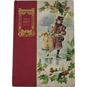 1906 Madam Liberality by Juliana Horatia Ewing Edwardian Childrens Book Editha Series Illustrated by Etheldred Barry