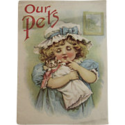 1902 Our Pets Edwardian Children's Book Girl with Kitty Cat on Cover