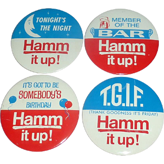 "4 Hamm's 1950's Large 4"" Celebration Pin Backs Birthday TGIF BAR Hamm it Up!"
