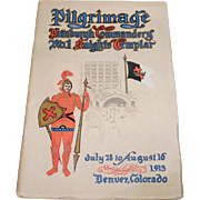 Rare 1913 Pittsburgh Commandery Knights Templar Pilgrimage Booklet Denver Co.