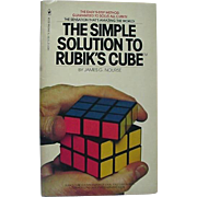 The Simple Solution To Rubik's Cube By James G Nourse 1981