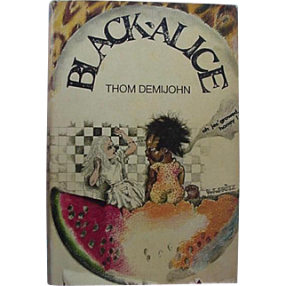 Black Americana Book Black Alice Book Club Edition By Thom Demijohn