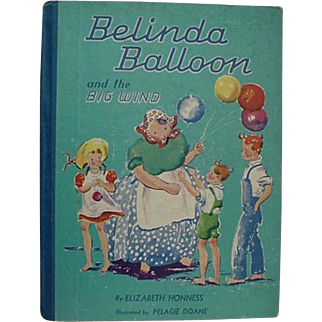 Belinda  Balloon And The  Big Wind By Elizabeth Honness 1940
