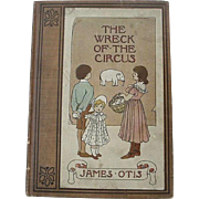 The Wreck Of The Circus By James Otis Hardback Book