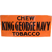 King George Navy Tobacco Advertising Sign