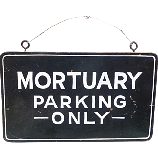 Mortuary Parking Only Wood Trade Sign