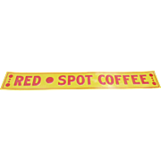Red Spot Coffee Advertising Door Push Strip Sign