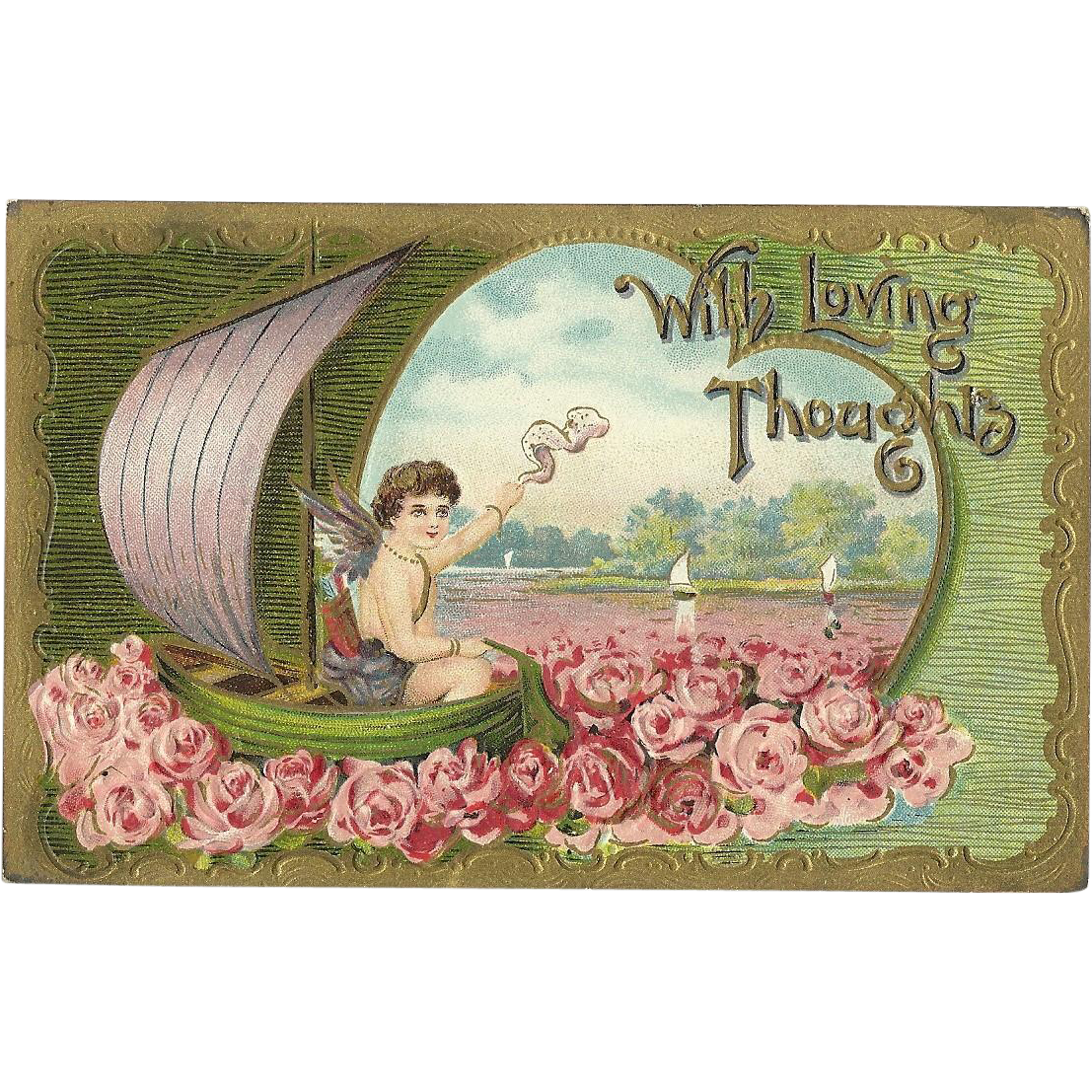 Cupid floating on small sail boat with Loving thoughts Roses Valentine Love Vintage postcard