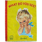1957 Hampton Publishing Co Child Cloth Book What Do You See