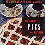 Culinary Arts Institute 250 Superb Pies and Pastries