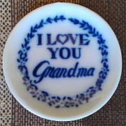 "Vintage ""I Love You Grandma"" Miniature Teacup and Saucer"