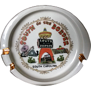 Vintage South of the Border Ashtray South Carolina