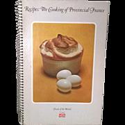 "Vintage ""The Cooking of Provincial France"" Cookbook"