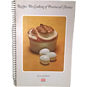 "Vintage ""The Cooking of Provincial France"" Cookbook"