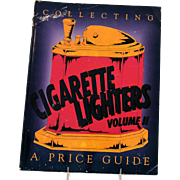 Vintage Collectibles Book Cigarette Lighters Volume II Identification Value Price Guide Copyright 1995
