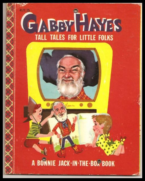 Gabby Hayes Tall Tales for Little Folks - Bonnie Book Western