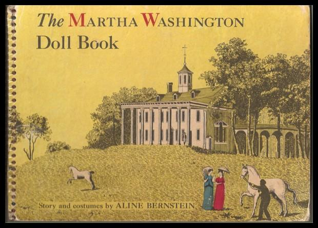 The Martha Washington Doll Book by Aline Bernstein
