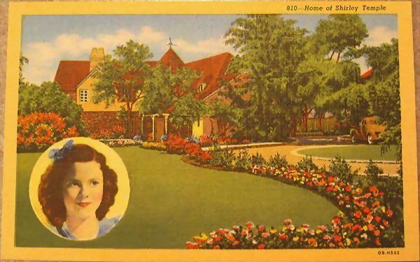 Home of Shirley Temple Post Card