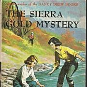 The Sierra Gold Mystery - Dana Girls Book by Carolyn Keene