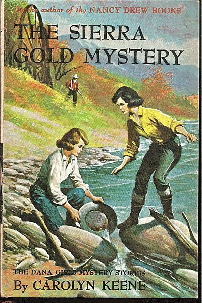 The Sierra Gold Mystery - Dana Girls Book by Carolyn Keene