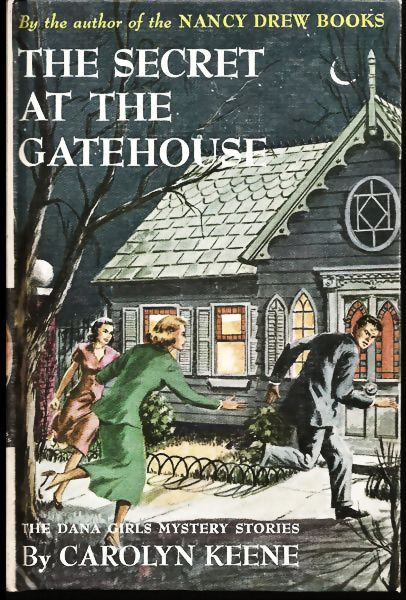 Dana Girls Mystery The Secret at the Gatehouse Carolyn Keene