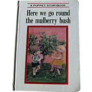 Puppet Storybook Here we go round the mulberry bush