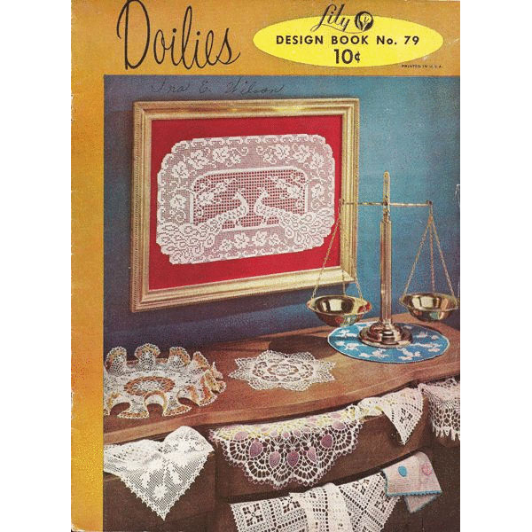 Lily doilies Design Book No. 79 Cover Price Ten Cents