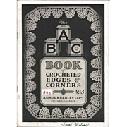 ABC Book of Crocheted Edges and Corners Asmus Bradley Co.