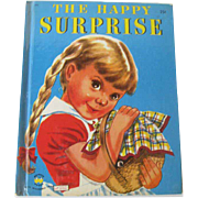 The Happy Surprise Wonder Book / Children's Illustrated Book / Bedtime Book