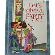 Let's give a Party Wonder Books / Children's illustrated book / 1960 Wonder Books / Story Book