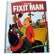 The Fixit Man Wonder Books / Children's Illustrated Book / Bedtime Story Book / Story Book