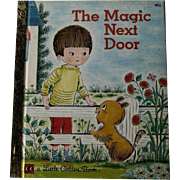 The Magic Next Door Vintage Little Golden Book / Illustrated Childrens Book / Story Book