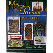 100 Years of Purses Price Guide - Purse Identification and Values - Collectors Book - Vintage Purses