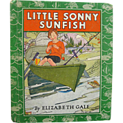Little Sonny Sunfish by Elizabeth Gale