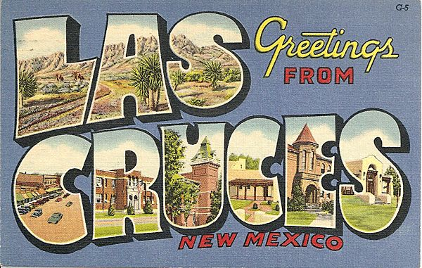 Greetings from Las Cruces New Mexico Postcard