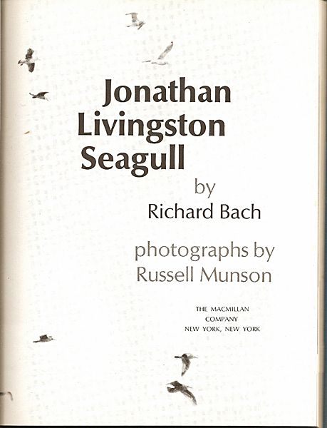 Jonathan Livingston Seagull by Richard Bach with photographs by Russell Munson