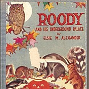 Roody and His Underground Palace by Elsie M. Alexander Children's Book