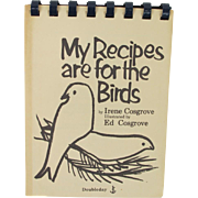 Vintage My Recipes Are for the Birds Book
