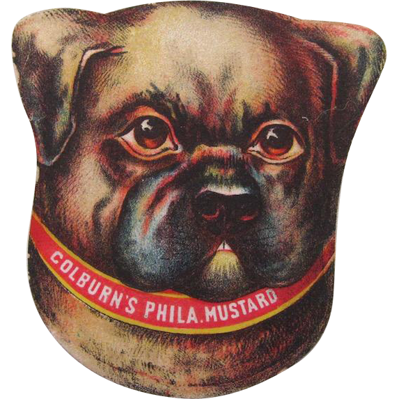Early Die Cut Pug Dog Coburns Mustard