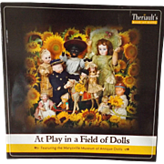 "Auction Catalogue with Prices Realized--""At Play in a Field of Dolls"""