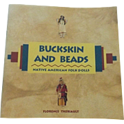 Buckskin and Beads by Florence Theriault