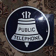 "Large ""Public Telephone"" Sign aka ""Liberty Bell""  Sign !"