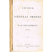 "Original Civil War Group ""Index of General Orders"" 1863 Booklet, and Ordnance Officer Circulars #28, #33, #42."