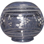 "Blown Glass ""Ball Shade"" with Engraved DOTS & Frosted Bands with standard 4 inch Bottom Fitter !!! Circa 1860 to 1870."