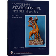 The Second Addendum of Victorian Staffordshire Figures 1835-1875 ~ A. & N. Harding A Schiffer Book For Collectors